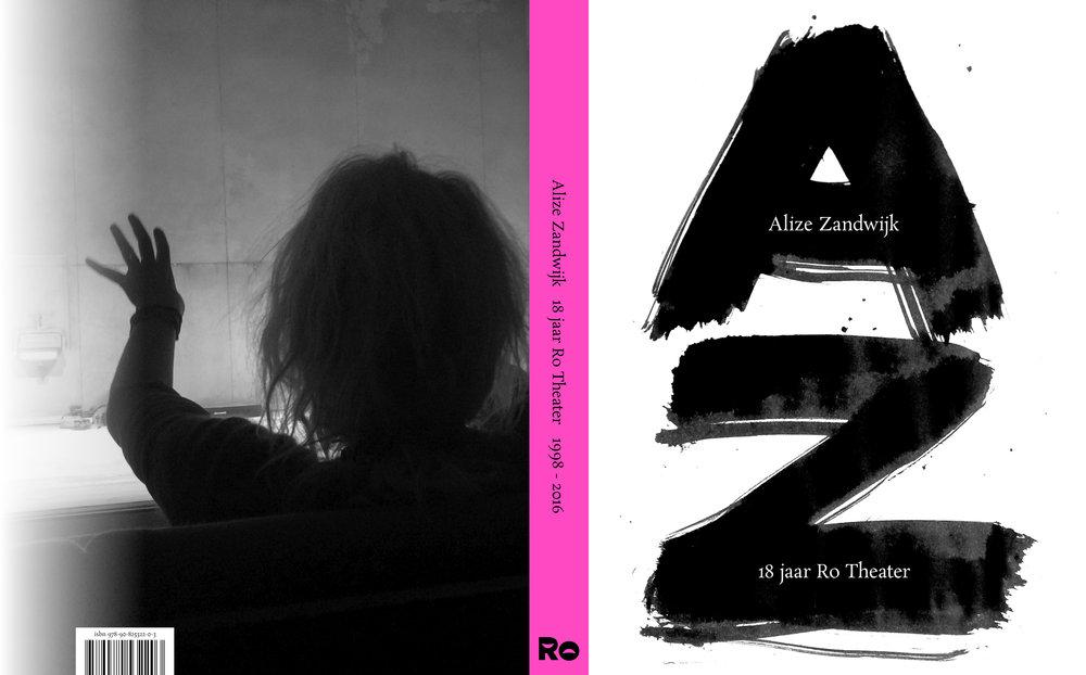 Omslag van de publicatie Alize Zandwijk – 18 jaar RO Theater