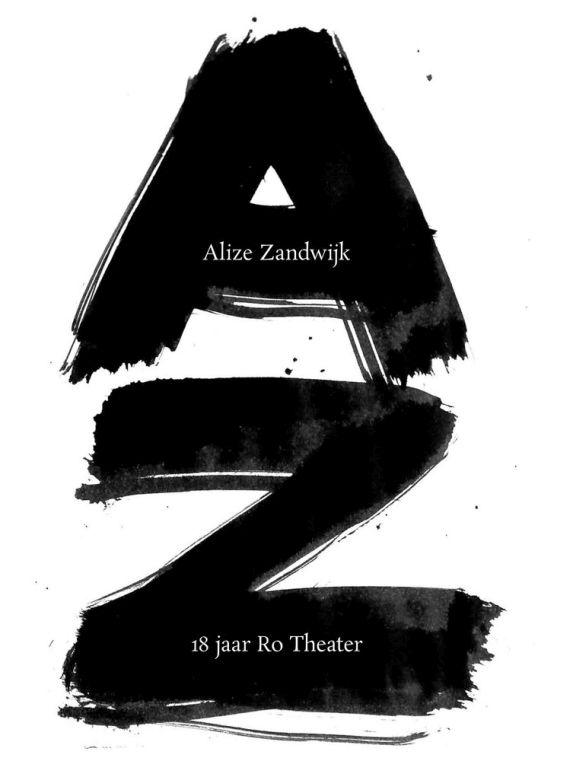 Boek over 18 jaar toneelregies Alize Zandwijk