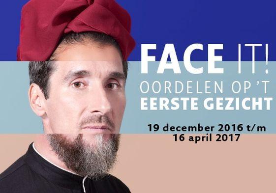 Face it! Oordelen op het eerste gezicht. 19 december 2016 t/m 16 april 2017